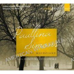 Jeździec miedziany - książka audio na CD (CD) - Paullina Simons
