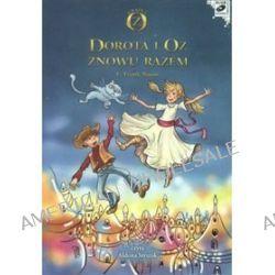 Dorota i Oz znowu razem - książka audio na CD (CD)