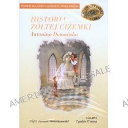 Historia żółtej ciżemki - książka audio na CD (CD) - Antonina Domańska