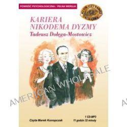 Kariera Nikodema Dyzmy - Tadeusz Dołga-Mostowicz [ audiobook/CD ] (CD)