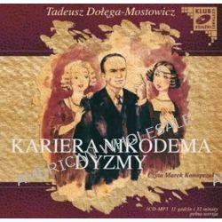Kariera Nikodema Dyzmy - książka audio na CD (CD) - Tadeusz Dołega-Mostowicz