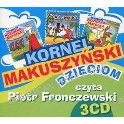 Kornel Makuszyński dzieciom. Książka audio na CD (3 płyty) (CD) - Kornel Makuszyński