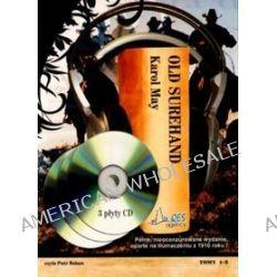 Old Surehand - książka audio na 3 CD (CD) - Karol May