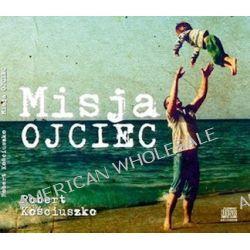 Misja Ojciec - audiobook (CD) - Robert Kościuszko