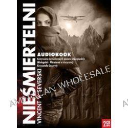 Nieśmiertelni - audiobook (CD) - Vincent V. Severski