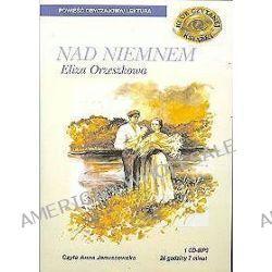 Nad Niemnem - książka audio na 1 CD (CD) - Eliza Orzeszkowa