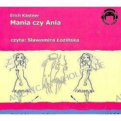 Mania czy Ania część 1,2,3 - książka audio na 3 CD (CD) - Erich Kastner