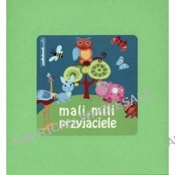 Mali, mili przyjaciele - książka audio na CD (CD)