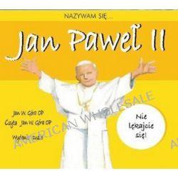 Nazywam się Jan Paweł II - wersja audio na CD (CD) - Jan W. Góra