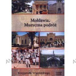 Mołdawia. Muzyczna podróż - audiobook (CD) - Krzysztof Wiernicki