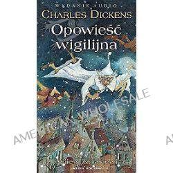 Opowieść wigilijna - książka audio na 4 CD (CD) - Charles Dickens, Charles Dickens