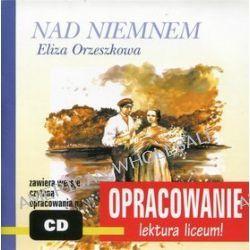 Nad Niemnem. Opracowanie - audiobook (druk/CD) - Eliza Orzeszkowa