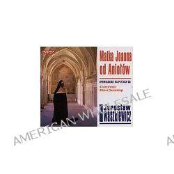 Matka Joanna od Aniołów - książka audio na 8 CD (CD) - Jarosław Iwaszkiewicz