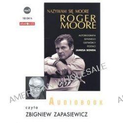 Nazywam się Moore, Roger Moore - książka audio na CD (CD) - Roger Moore