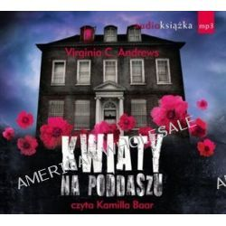 Kwiaty na poddaszu - książka audio na CD (CD) - Virginia C. Andrews, Virginia C. Andrews