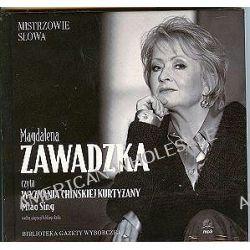 """Magdalena Zawadzka czyta """"Wyznania chińskiej kurtyzany"""" Miao Sing - książka audio na 1 CD (CD)"""