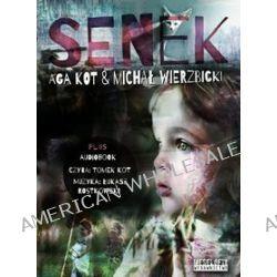 Senek (druk/CD) - Aga Kot, Michał Wierzbicki