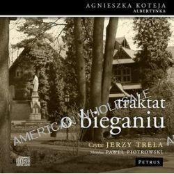 Traktat o bieganiu - audiobook - Agnieszka Koteja