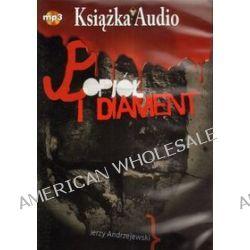 Popiół i diament - książka audio na 1 CD (CD) - Jerzy Andrzejewski