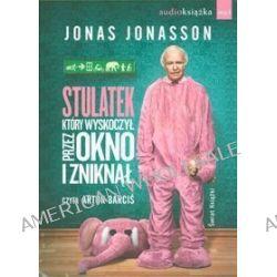 Stulatek, który wyskoczył przez okno i zniknął - audiobook (CD) - Jonas Jonasson