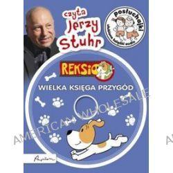 Posłuchajki. Reksio. Wielka księga przygód - książka audio na CD (CD) - Ewa Barska, Marek Głogowski, Anna Sójka
