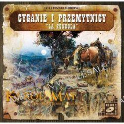 Ród Rodrigandów, tom 2. Cyganie i przemytnicy. La Pendola - książka audio na CD (CD) - Karol May