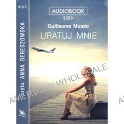 Uratuj mnie - książka audio na CD (CD) - Guillaume Musso