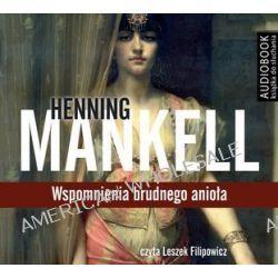 Wspomnienia brudnego anioła - audiobook (CD) - Henning Mankell