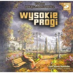 Wysokie progi - książka audio na CD (CD) - Tadeusz Dołęga-Mostowicz
