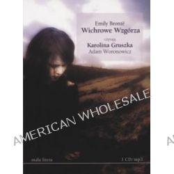 Wichrowe wzgórza - książka audio na 1 CD (CD) - Emily Brontë, Emily Bronte