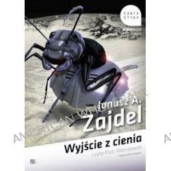 Wyjście z cienia - książka audio na CD (CD) - Janusz A. Zajdel, Janusz A. Zajdel