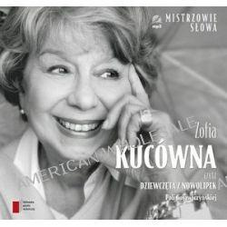 """Zofia Kucówna czyta """"Dziewczęta z Nowolipek"""" Poli Gojawiczyńskiej - książka audio na CD (druk/CD) - Pola Gojawiczyńska"""