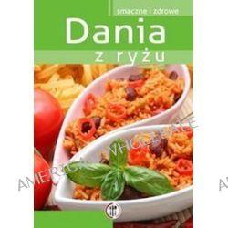 Dania z ryżu - Marta Krawczyk