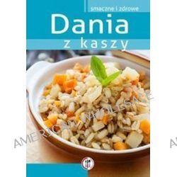 Dania z kaszy - Marta Krawczyk