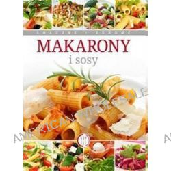 Makarony i sosy - Anna Piekarska