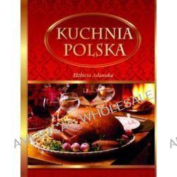 Kuchnia polska - Elżbieta Adamska