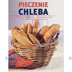 Pieczenie chleba - Linda Doeser