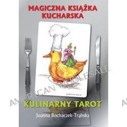 Kulinarny Tarot - Joanna Bochaczek-Trąbska