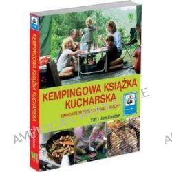 Kempingowa Książka Kucharska - Tim Easton