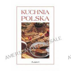 Kuchnia polska - Marzenna Kasprzycka