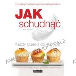 Jak schudnąć. Przepisy do 400 kcal - Wanda Jackowska