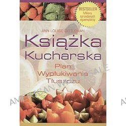 Książka Kucharska. Plan wypłukiwania tłuszczu - Ann Louise Gittleman