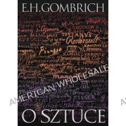 O sztuce - E.H. Gombrich