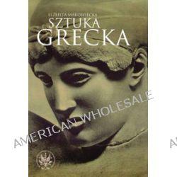 Sztuka Grecka - Elżbieta Makowiecka