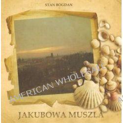 Jakubowa Muszla - Stan Bogdan