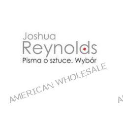 Pisma o sztuce. Wybór - Joshua Reynolds