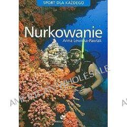 Nurkowanie - Anna Lewicka-Pawlak