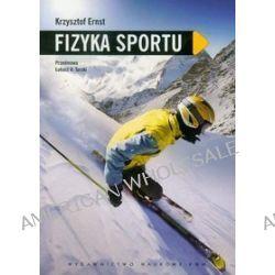 Fizyka sportu - Krzysztof Ernst