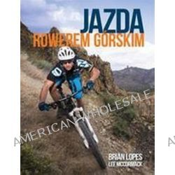 Jazda rowerem górskim - Brian Lopes