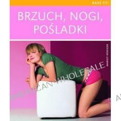 Brzuch, nogi, pośladki - Margit Rudiger